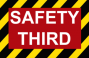 miscellaneous:safetythird.png